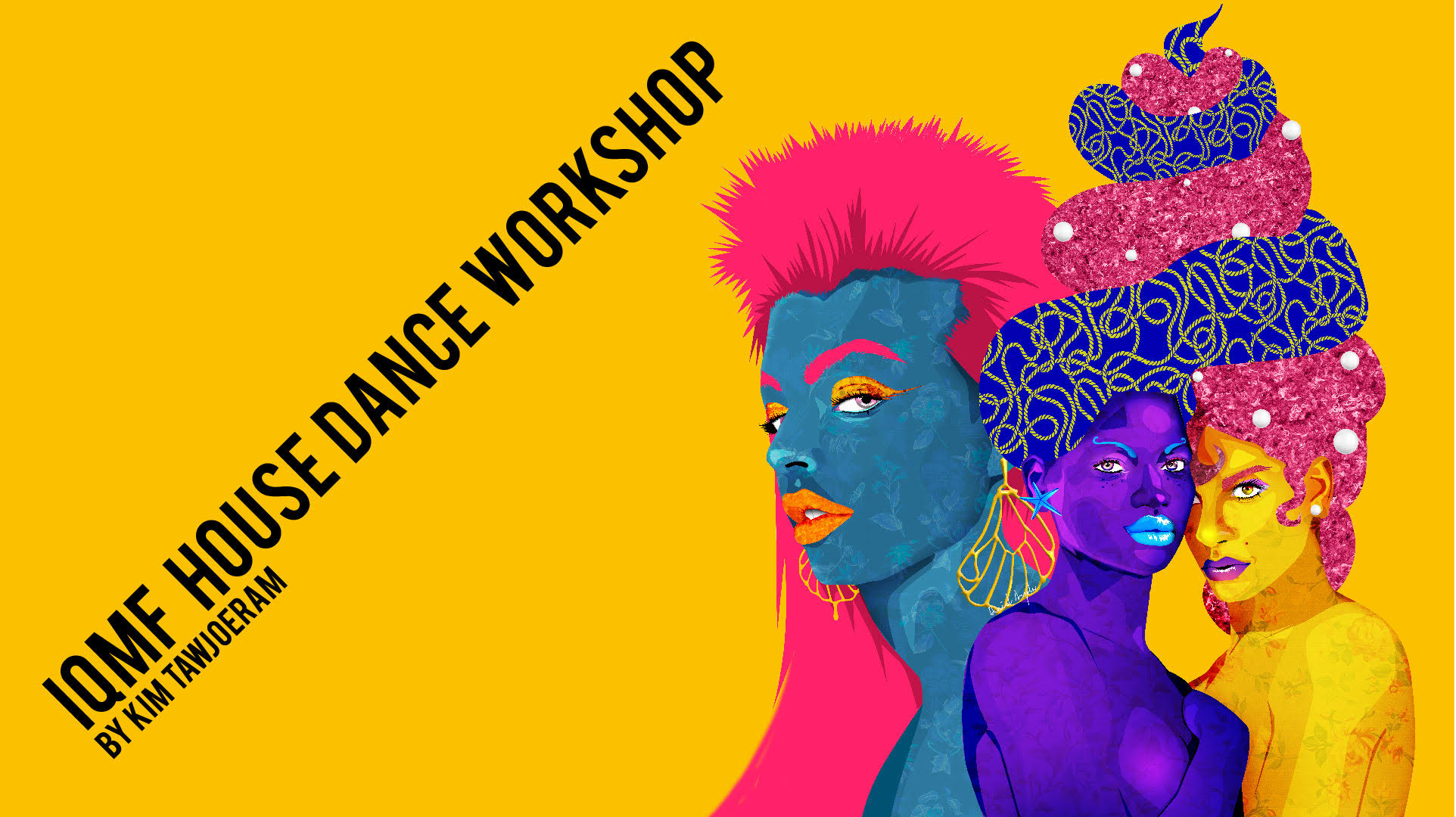 Poster IQMF Workshops: My House Is Your House Dance Workshop with Kim Tawjoera